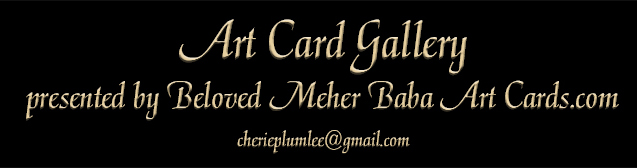 Art Card Gallery presented by Beloved Meher Baba Art Cards dot com